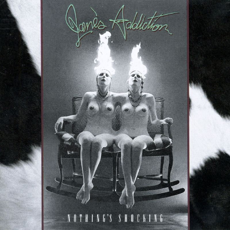 1988. Jane's Addiction, Nothing's Shocking